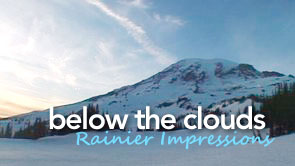 Below the Clouds - Rainier Impressions